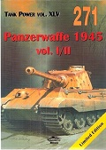 Panzerwaffe 1945 Vol. I and Vol. 2 (Tank Power vol. XLV #271)